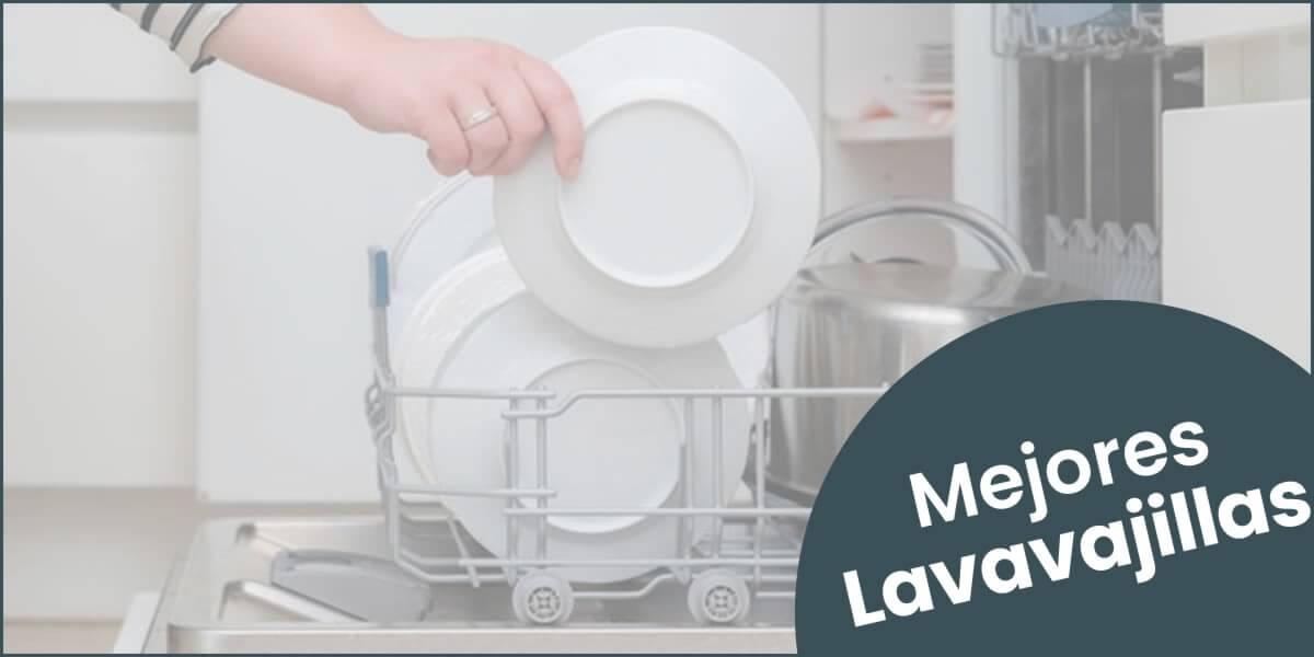 Comparativa de los mejores lavavajillas